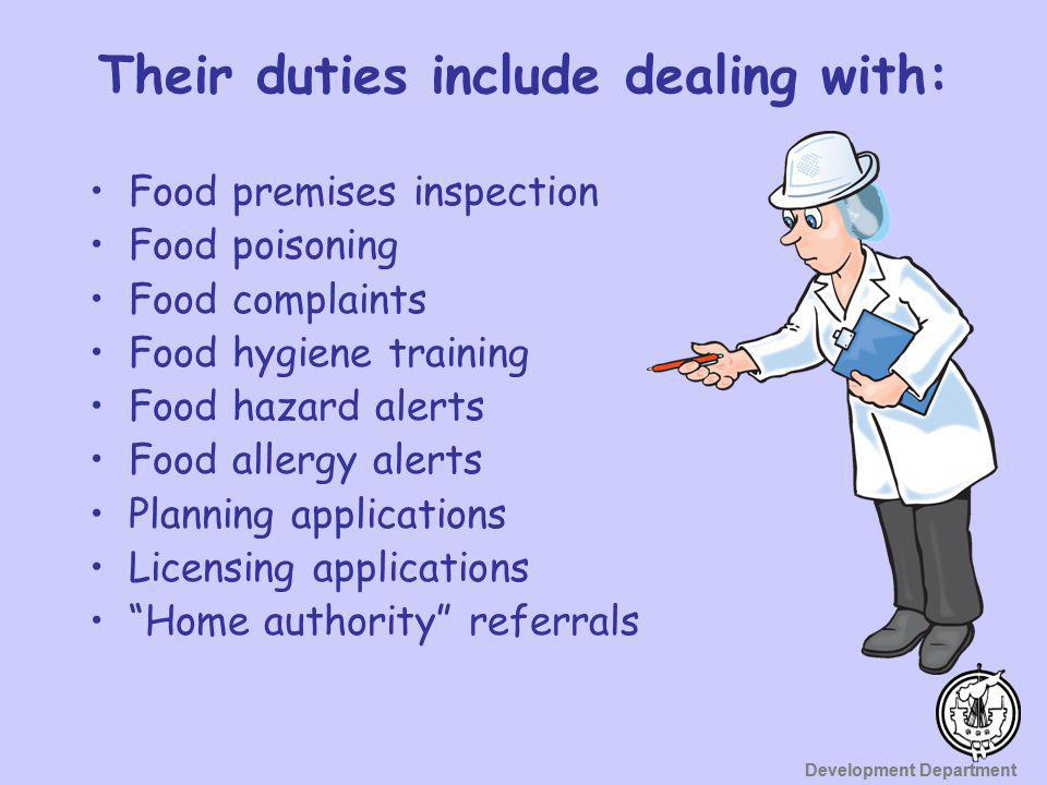 Their duties include dealing with:
