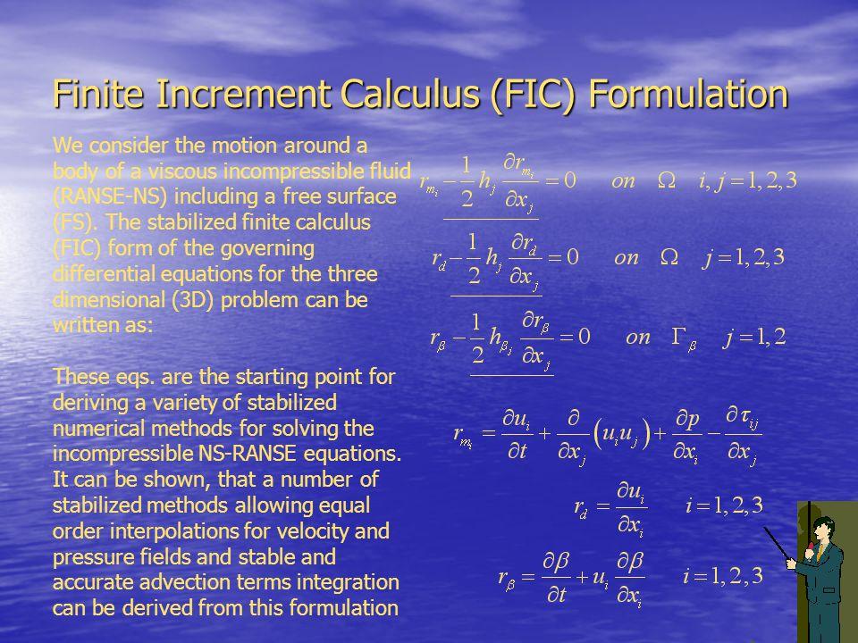 Finite Increment Calculus (FIC) Formulation