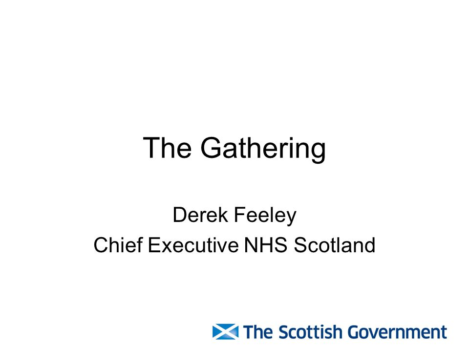 Derek Feeley Chief Executive NHS Scotland