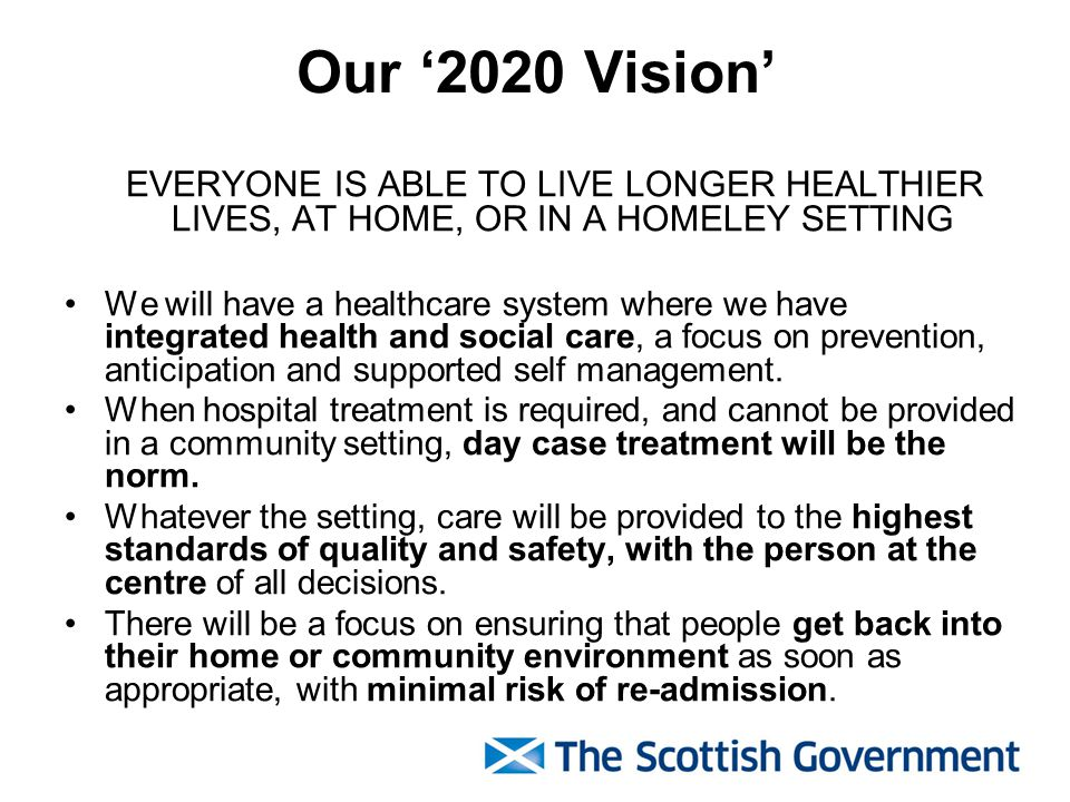 Our '2020 Vision' EVERYONE IS ABLE TO LIVE LONGER HEALTHIER LIVES, AT HOME, OR IN A HOMELEY SETTING.