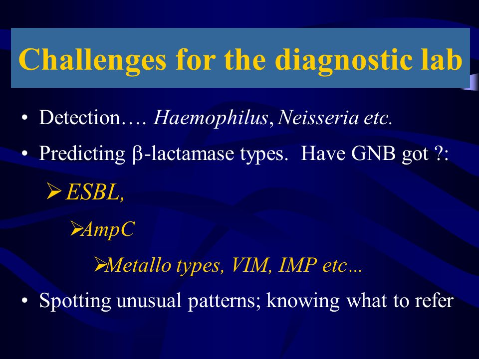 Challenges for the diagnostic lab