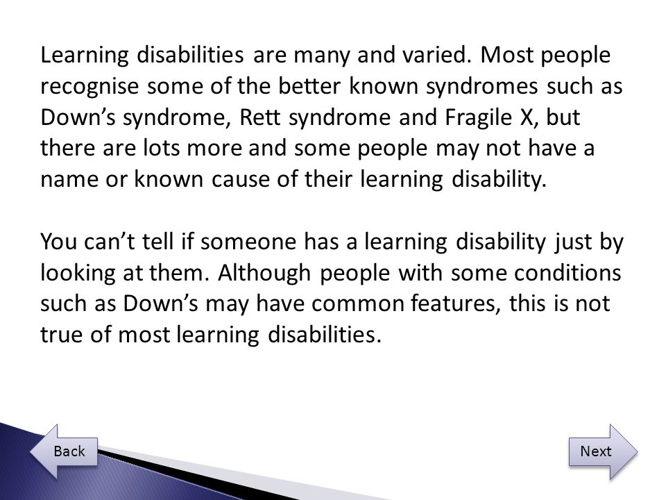 Learning disabilities are many and varied