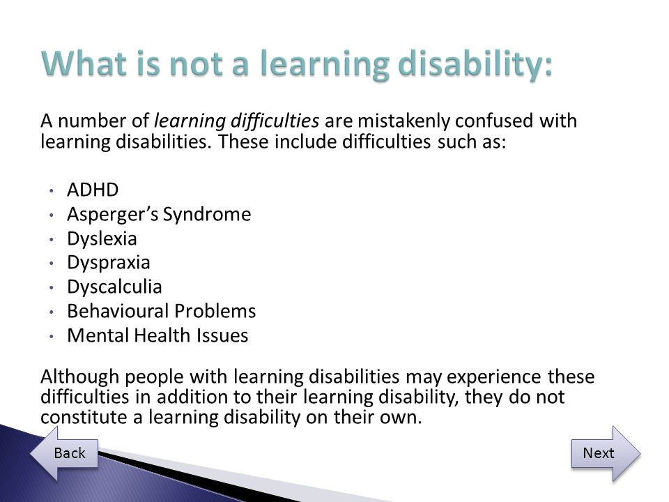 What is not a learning disability: