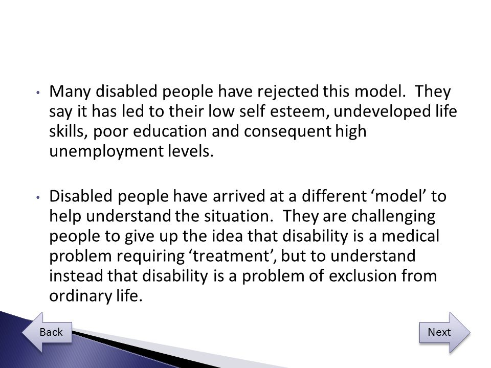 Many disabled people have rejected this model