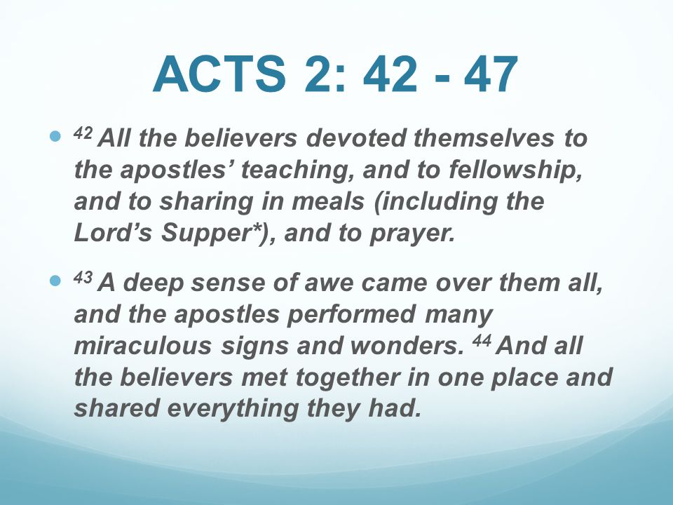 ACTS 2: 42 - 47