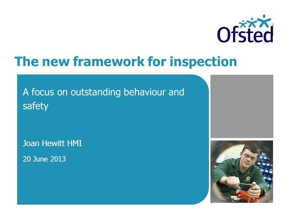 The new framework for inspection
