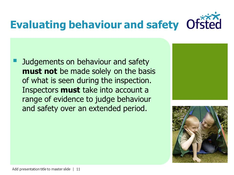 Evaluating behaviour and safety