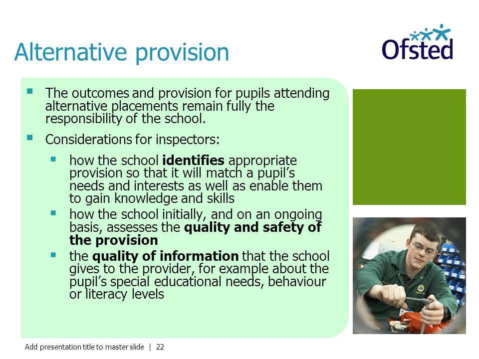 Alternative provision
