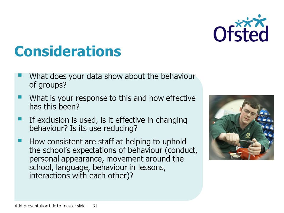 Considerations What does your data show about the behaviour of groups