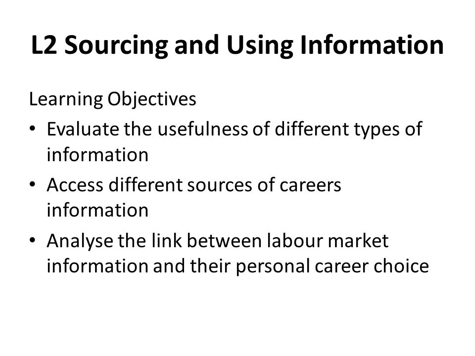 L2 Sourcing and Using Information