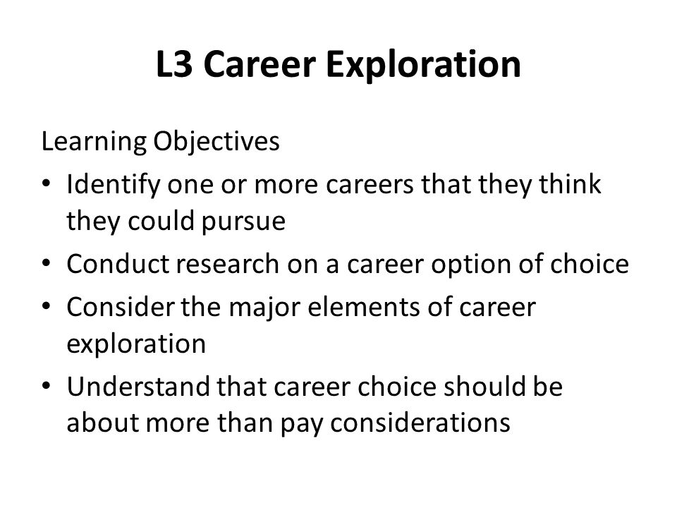 L3 Career Exploration Learning Objectives