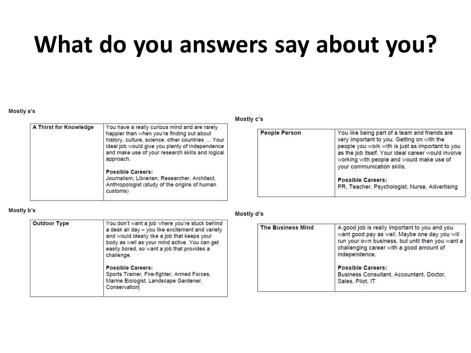 What do you answers say about you