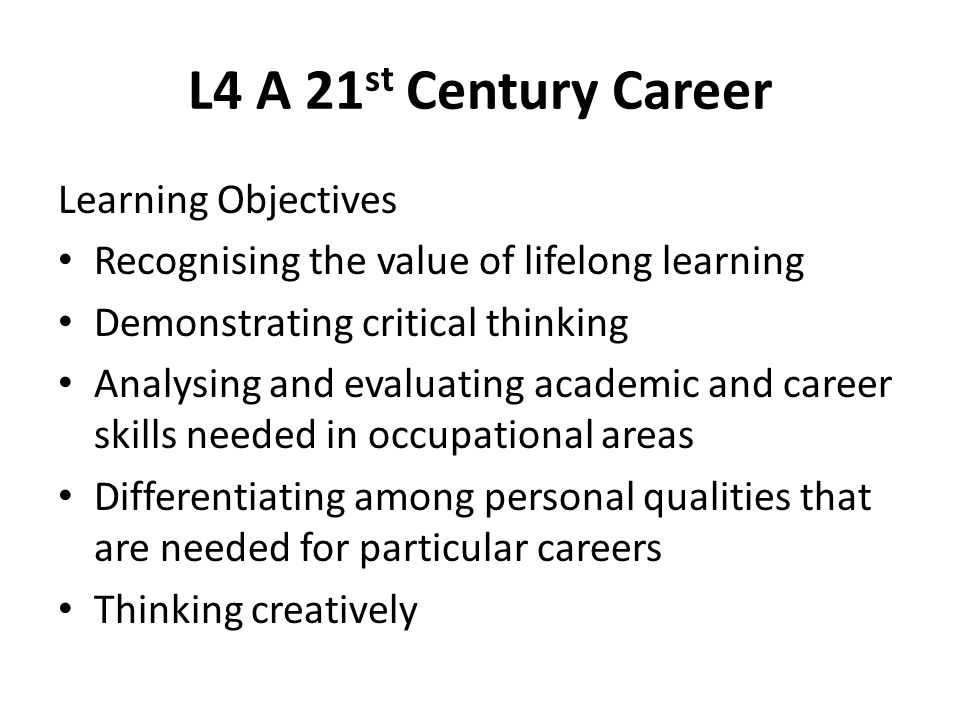 L4 A 21st Century Career Learning Objectives