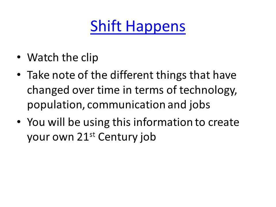 Shift Happens Watch the clip