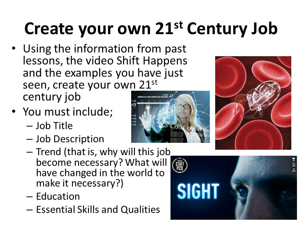 Create your own 21st Century Job