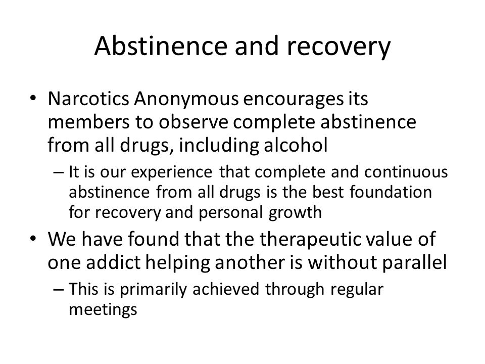 Abstinence and recovery