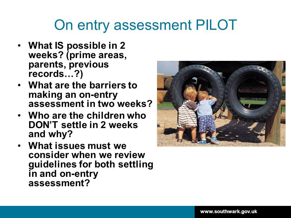 On entry assessment PILOT