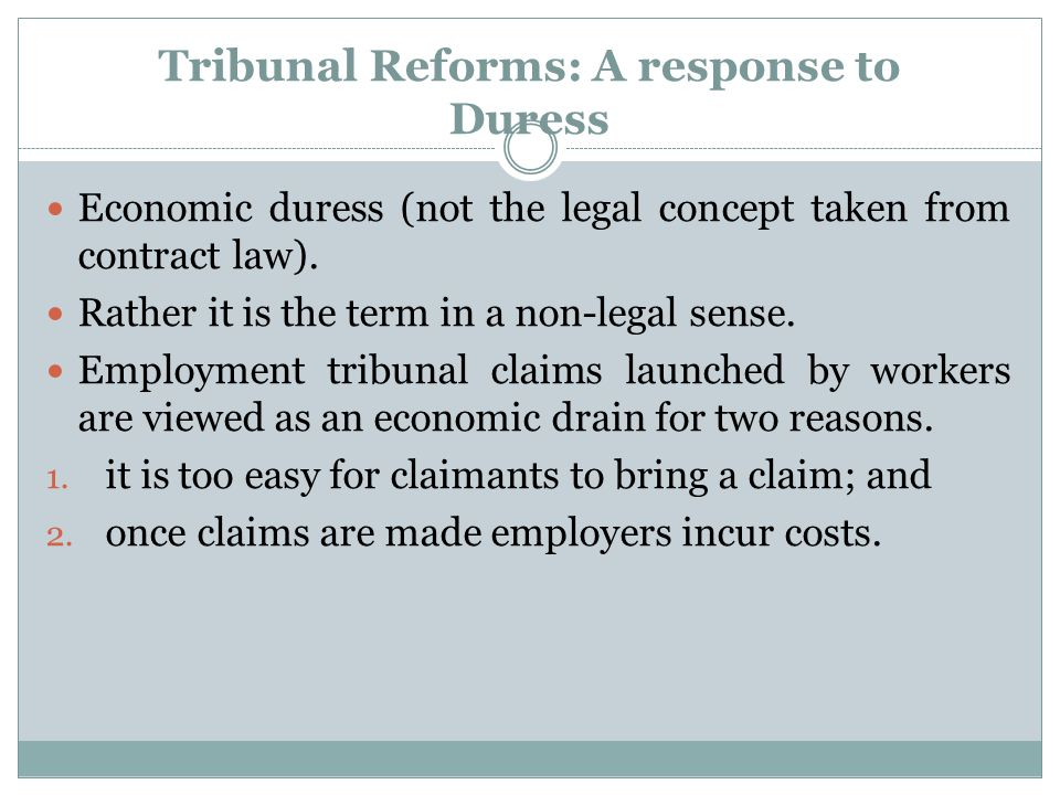 Tribunal Reforms: A response to Duress