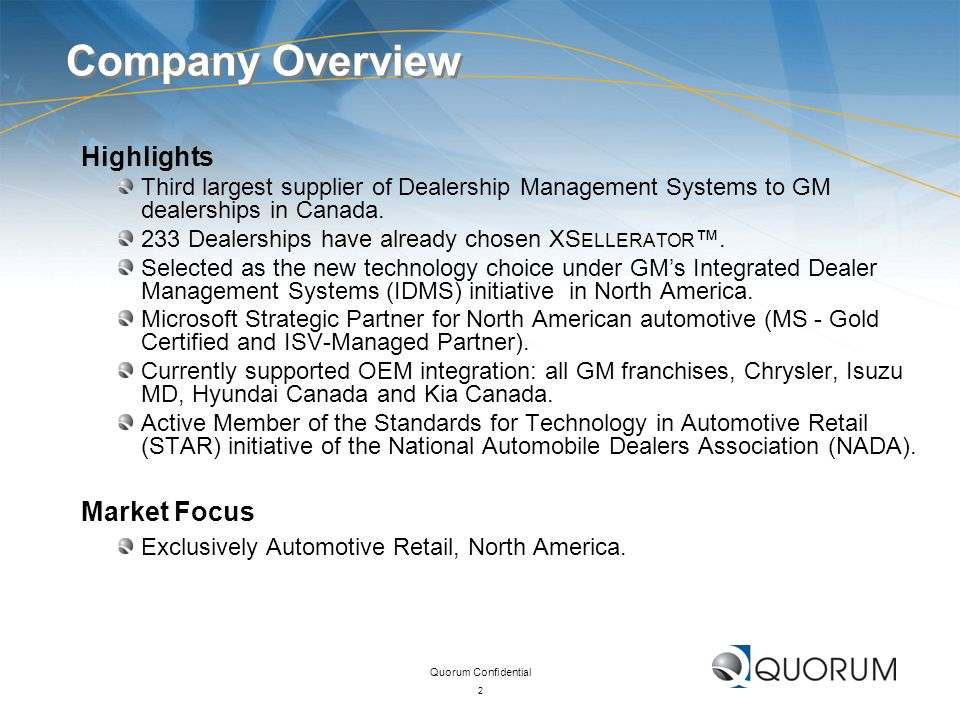 Company Overview Highlights Market Focus