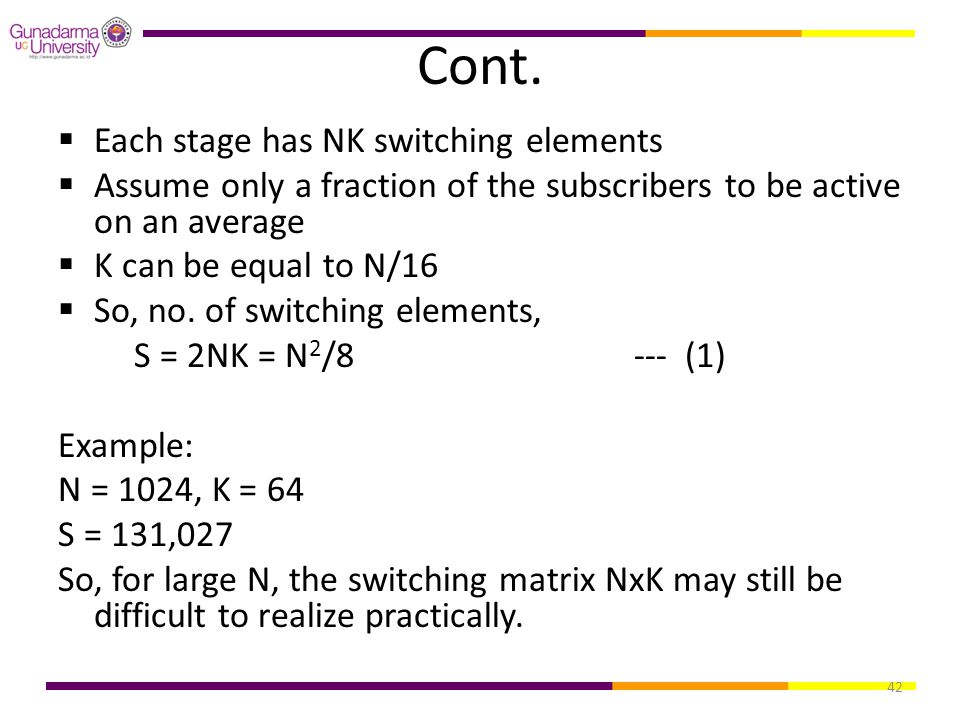 Cont. Each stage has NK switching elements