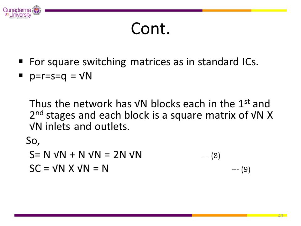Cont. For square switching matrices as in standard ICs. p=r=s=q = √N
