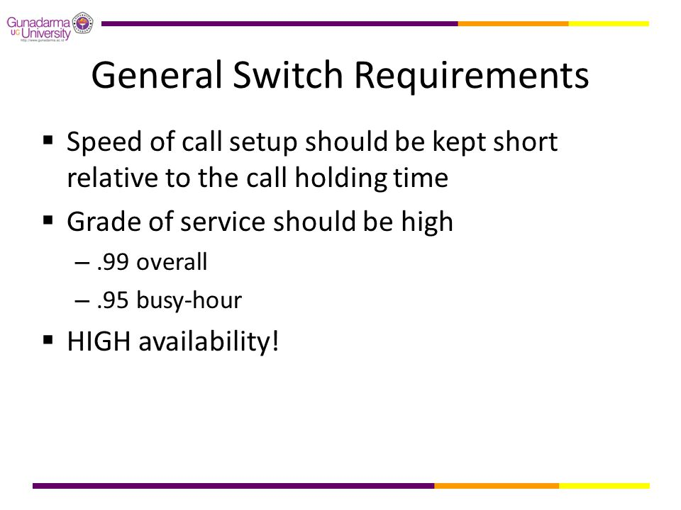 General Switch Requirements