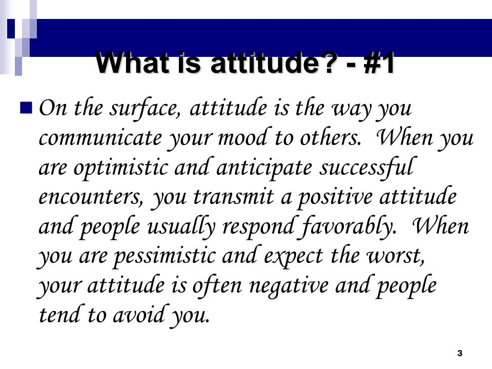 What is attitude - #1