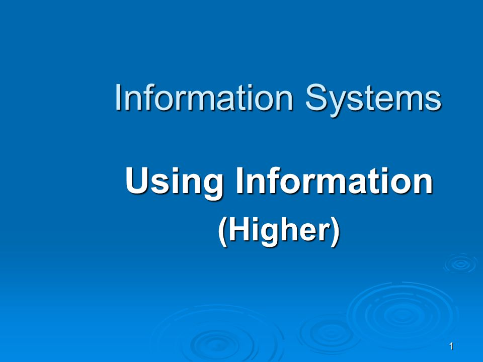 Using Information (Higher)