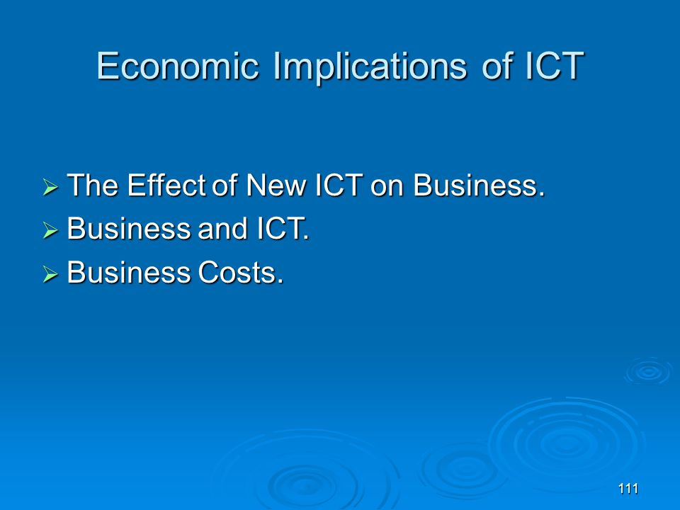 Economic Implications of ICT