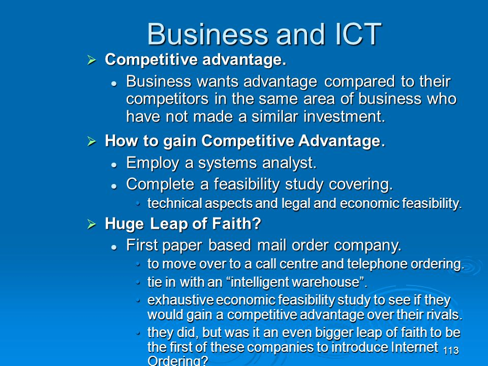 Business and ICT Competitive advantage.