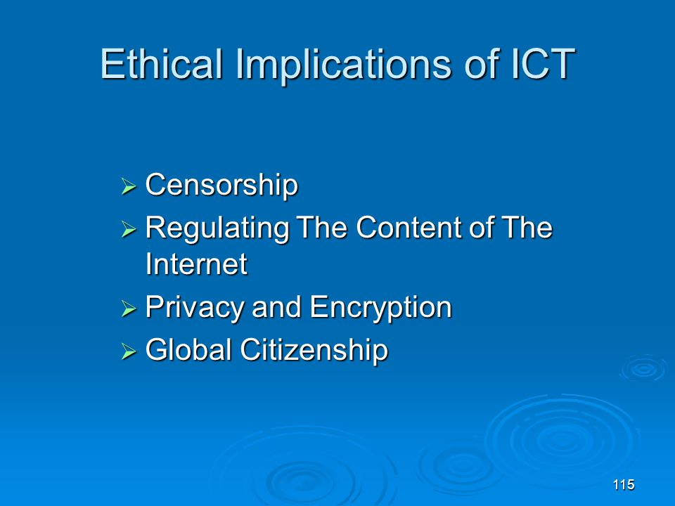 Ethical Implications of ICT