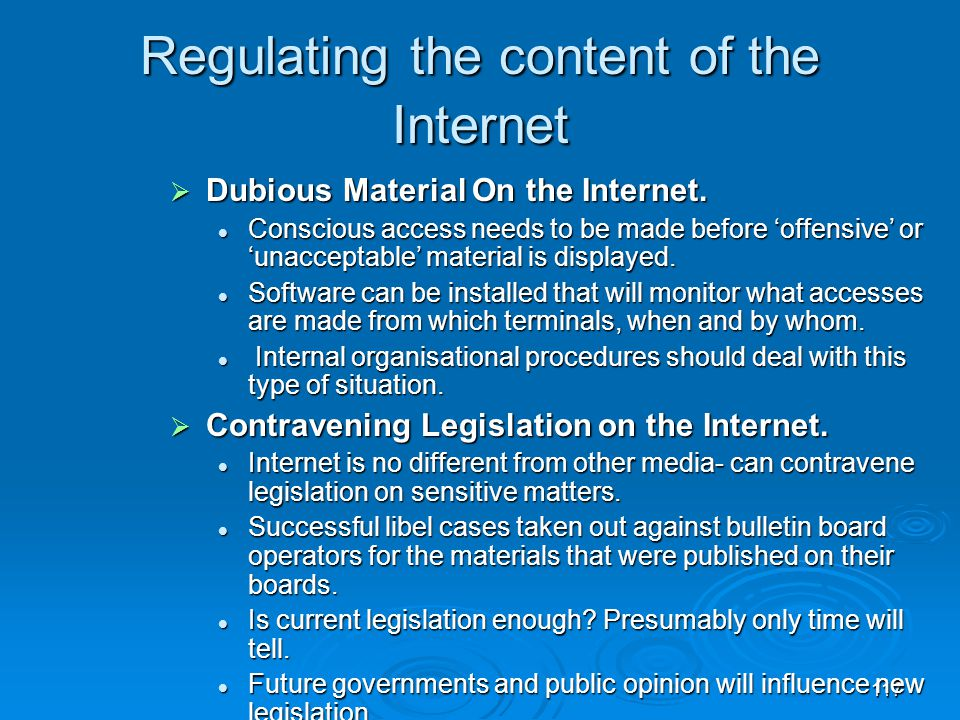 Regulating the content of the Internet
