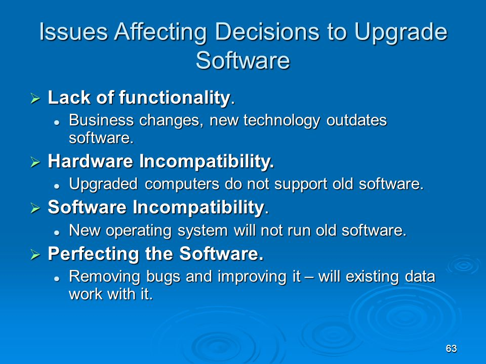 Issues Affecting Decisions to Upgrade Software