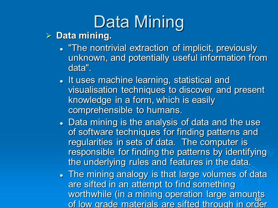 Data Mining Data mining.