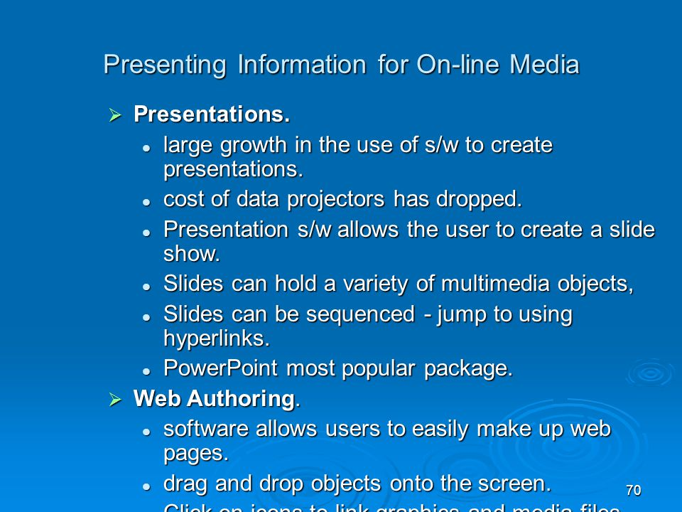 Presenting Information for On-line Media