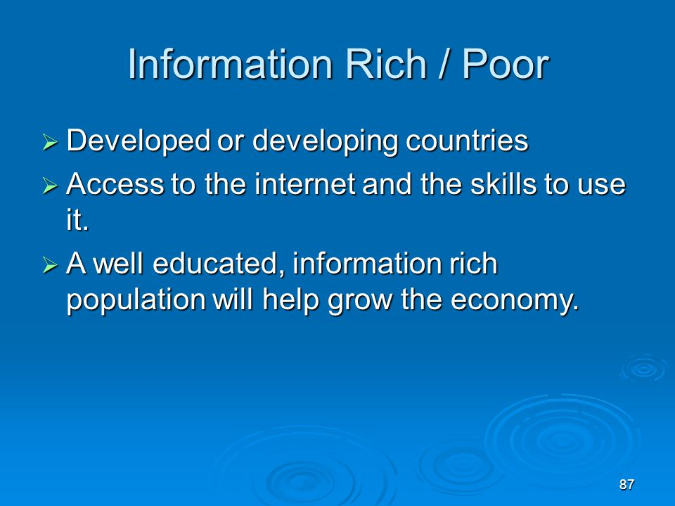 Information Rich / Poor
