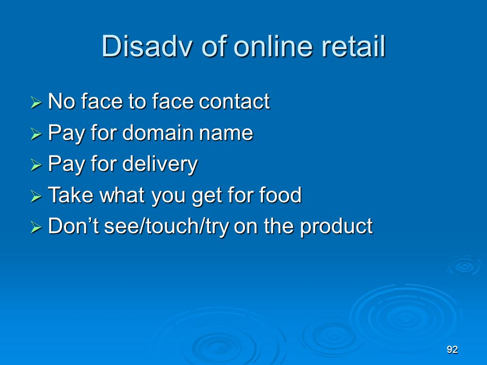 Disadv of online retail
