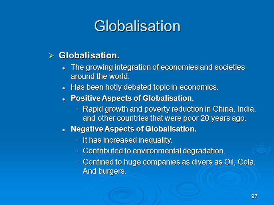 Globalisation Globalisation.