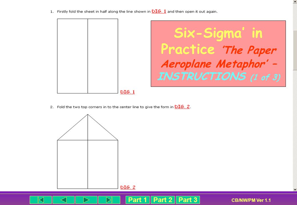 Six-Sigma' in Practice 'The Paper Aeroplane Metaphor' – INSTRUCTIONS (1 of 3)