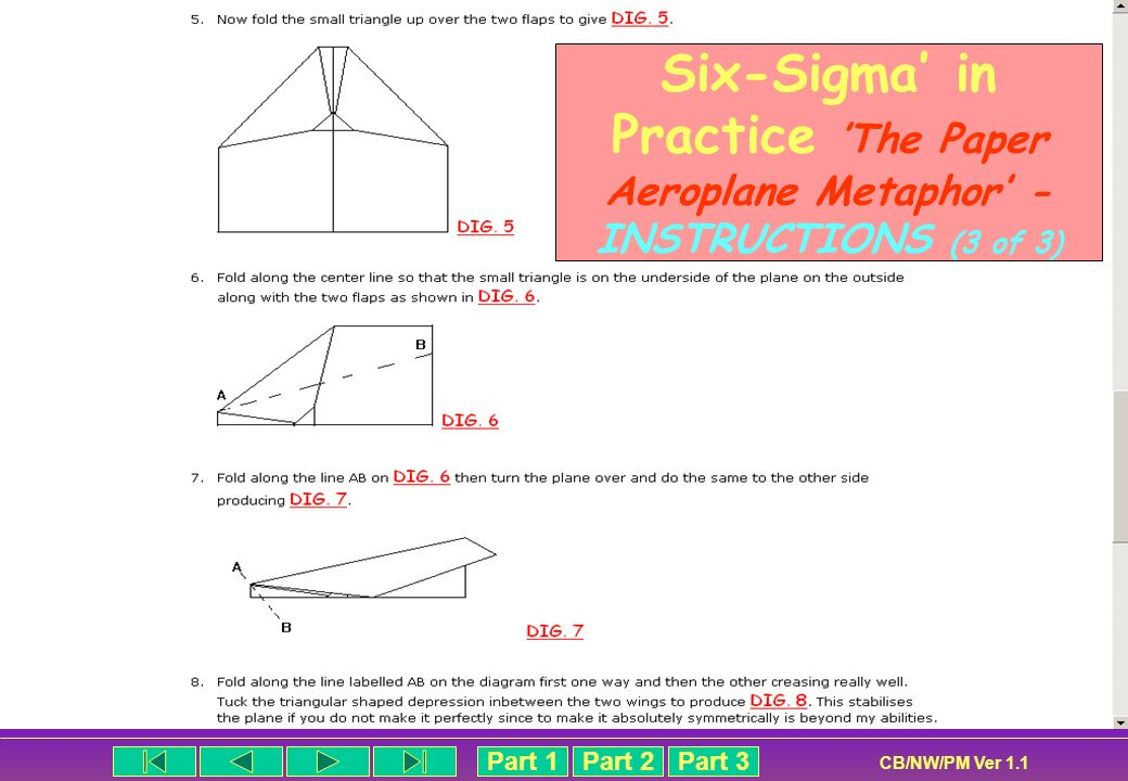Six-Sigma' in Practice 'The Paper Aeroplane Metaphor' - INSTRUCTIONS (3 of 3)