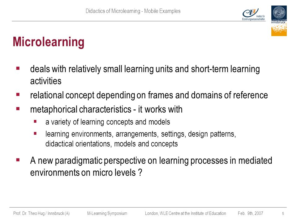 Apr-17 Microlearning. deals with relatively small learning units and short-term learning activities.