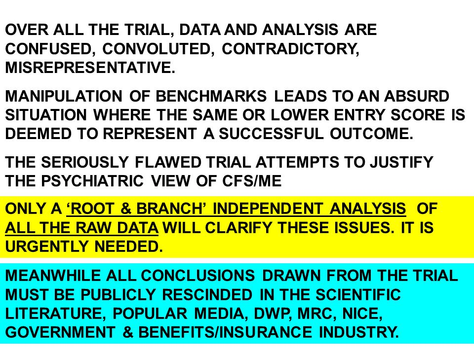 OVER ALL THE TRIAL, DATA AND ANALYSIS ARE CONFUSED, CONVOLUTED, CONTRADICTORY, MISREPRESENTATIVE.