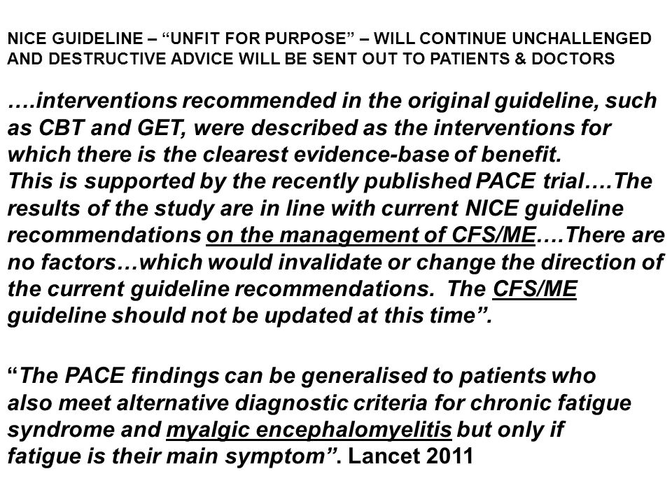 NICE GUIDELINE – UNFIT FOR PURPOSE – WILL CONTINUE UNCHALLENGED AND DESTRUCTIVE ADVICE WILL BE SENT OUT TO PATIENTS & DOCTORS