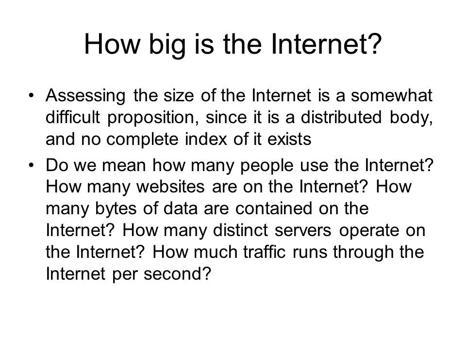 How big is the Internet