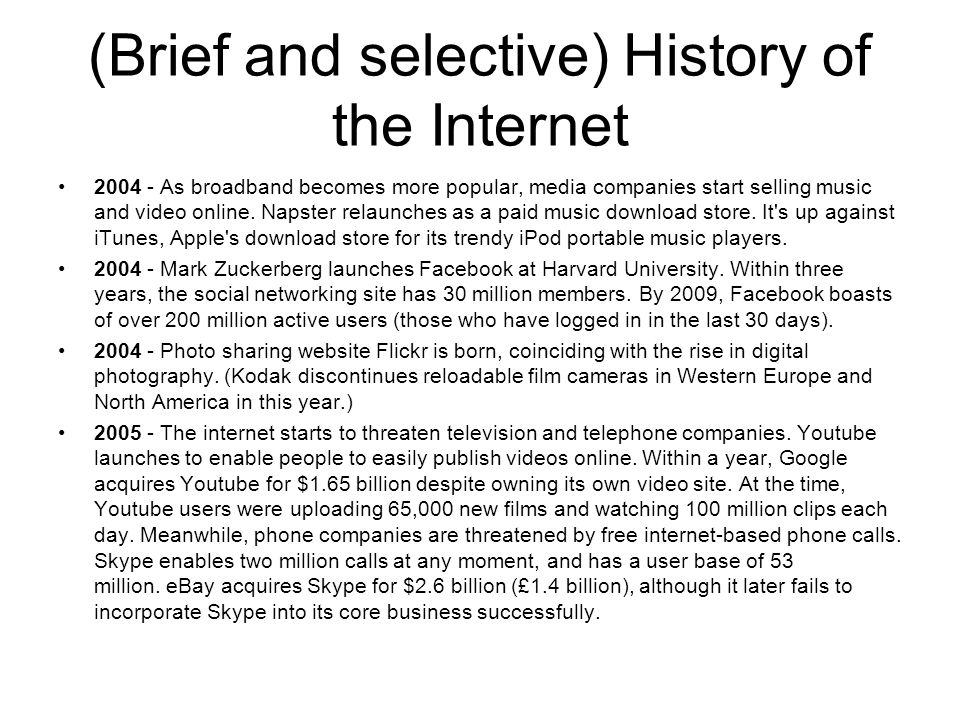 (Brief and selective) History of the Internet