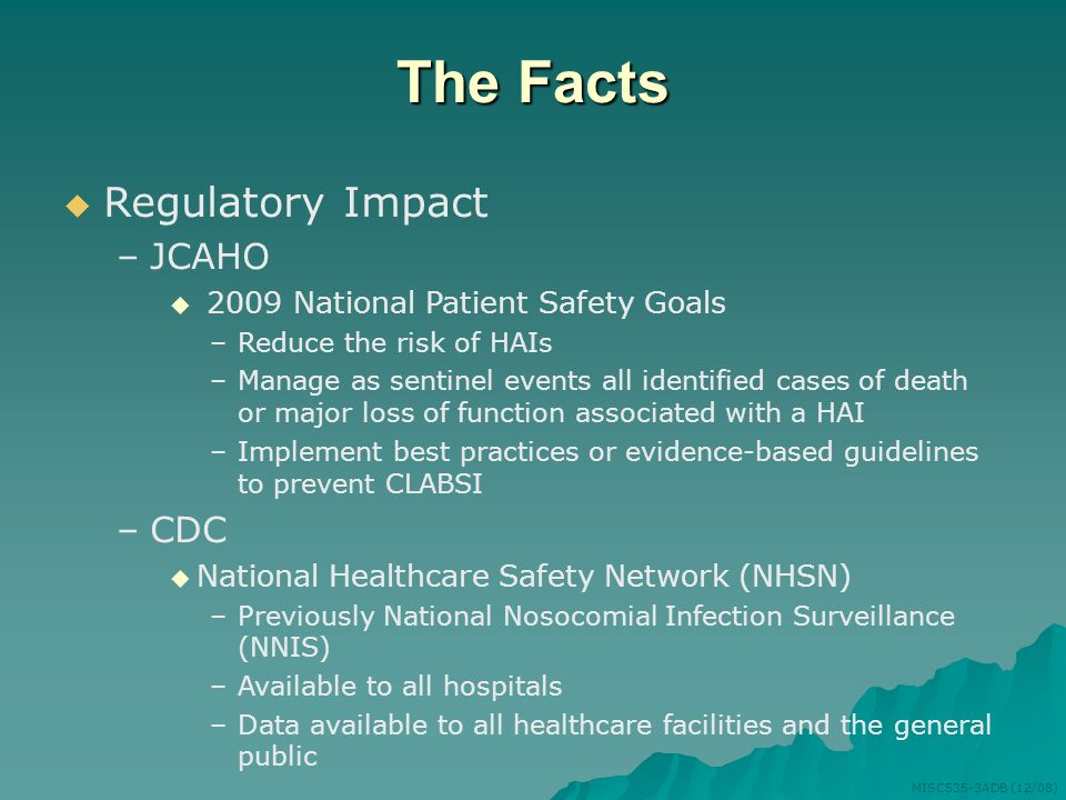 The Facts Regulatory Impact JCAHO CDC