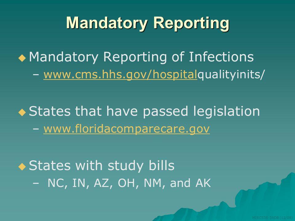 Mandatory Reporting Mandatory Reporting of Infections