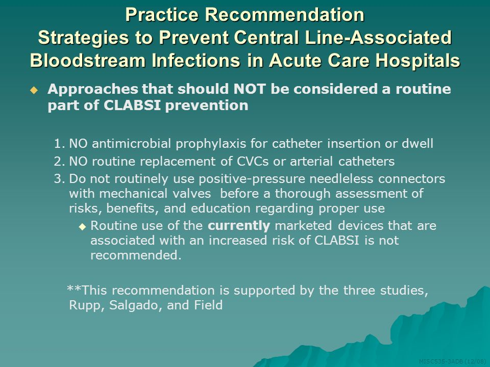 Practice Recommendation Strategies to Prevent Central Line-Associated Bloodstream Infections in Acute Care Hospitals