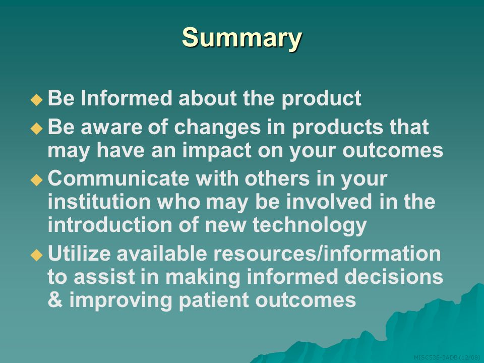 Summary Be Informed about the product