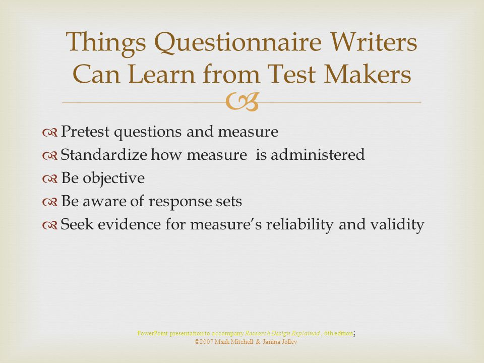 Things Questionnaire Writers Can Learn from Test Makers